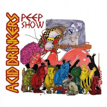 ACID DRINKERS: PEEP SHOW (CD)