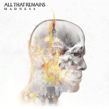 ALL THAT REMAINS: MADNESS (CD)