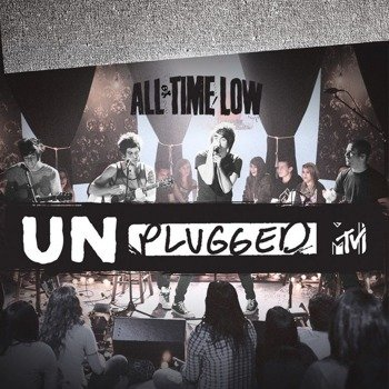 ALL TIME LOW: MTV UNPLUGGED (CD+DVD)