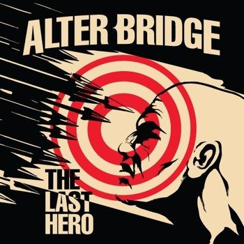 ALTER BRIDGE : THE LAST HERO (CD)