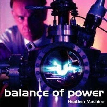 BALANCE OF POWER: HEATHEN MACHINE (CD)