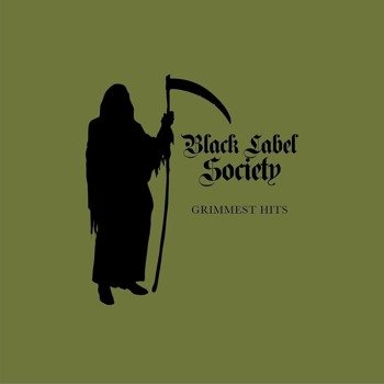 BLACK LABEL SOCIETY: GRIMMEST HITS (CD)
