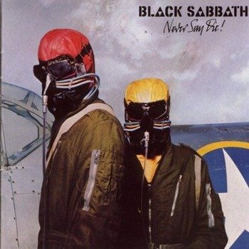 BLACK SABBATH: NEVER SAY DIE (LP VINYL)