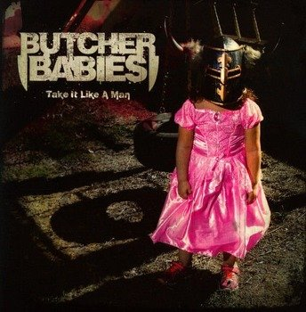 BUTCHER BABIES: TAKE IT LIKE A MAN (CD)