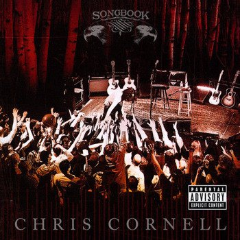 CHRIS CORNELL: SONGBOOK (CD)