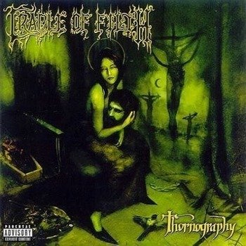 CRADLE OF FILTH: THORNOGRAPHY (CD)