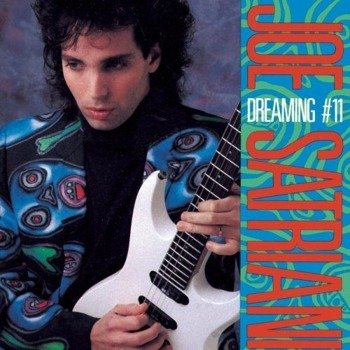 JOE SATRIANI : DREAMING#11 (CD)
