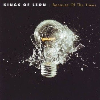 KINGS OF LEON : BECAUSE OF THE TIMES (CD)