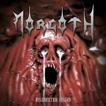 MORGOTH : RESURRECTION ABSURD / THE ETERNAL FALL (CD)