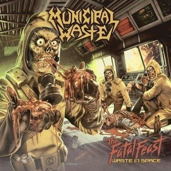MUNICIPAL WASTE: THE FATAL FEAST (CD)