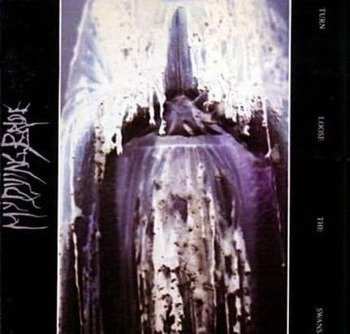 MY DYING BRIDE: TURN LOOSE THE SWANS (CD)
