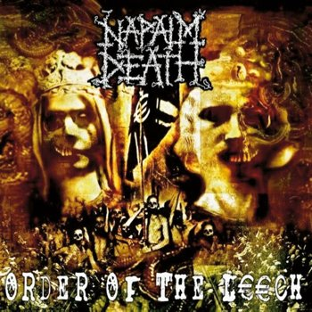 NAPALM DEATH: ORDER OF THE LEECH (CD)