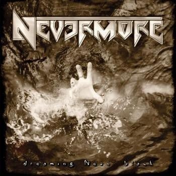 NEVERMORE: DREAMING NEON BLACK (CD)