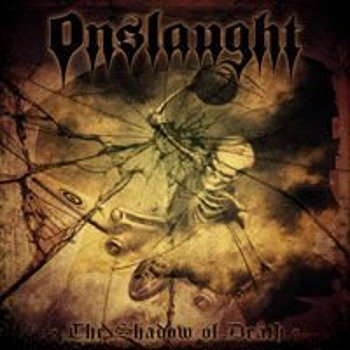 ONSLAUGHT: SHADOW OF DEATH (LP VINYL)