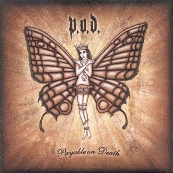 P.O.D.:PAYABLE ON DEATH (CD)