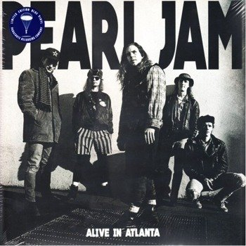 PEARL JAM: ALIVE IN ATLANTA - LIVE AT FOX THEATRE 1994 (2LP VINYL)