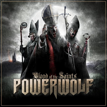 POWERWOLF: BLOOD OF THE SAINTS (CD)