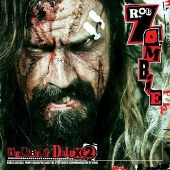 ROB ZOMBIE: HELLBILLY DELUXE 2 (CD)