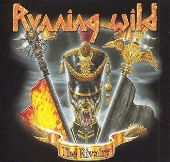 RUNNING WILD : THE RIVALRY (CD)