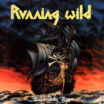 RUNNING WILD : UNDER JOLLY ROGER (2CD)