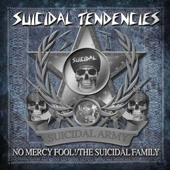 SUICIDAL TENDENCIES: NO MERCY FOOL!/ THE SUICIDAL FAMILY (CD)