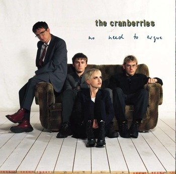 THE CRANBERRIES : NO NEED TO ARGUE (CD)