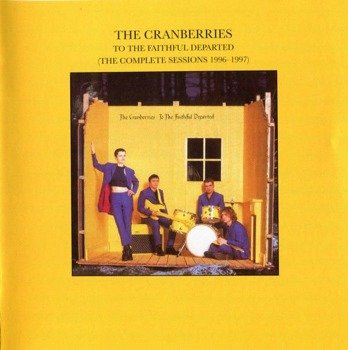 THE CRANBERRIES: TO THE FAITHFUL DEPARTED (CD)