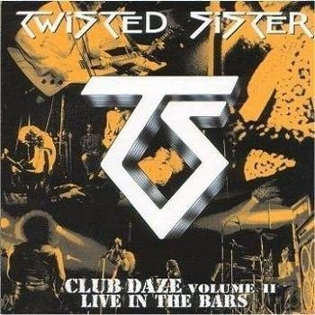 TWISTED SISTER: CLUB DAZE VOLUME II (2LP VINYL)