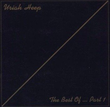 URIAH HEEP: THE BEST OF..PART 1 (CD) REMASTER