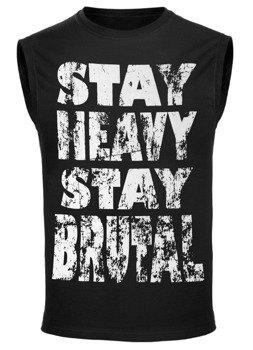 bezrękawnik STAY HEAVY STAY BRUTAL