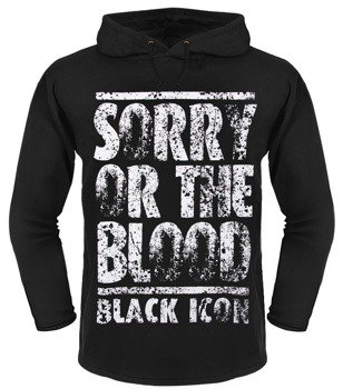 bluza BLACK ICON - SORRY OR THE BLOOD czarna z kapturem