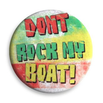 kapsel BOB MARLEY - DONT ROCK MY BOAT! Ø25mm