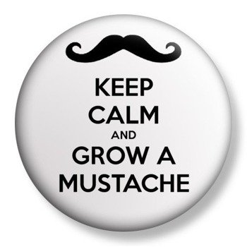 kapsel średni KEEP CALM AND GROW A MUSTACHE Ø38mm
