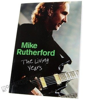 książka MIKE RUTHERFORD - THE LIVING YEARS