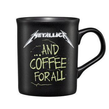 kubek METALLICA - AND COFFEE FOR ALL