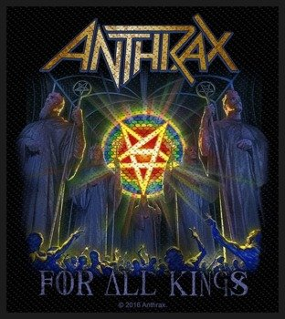naszywka ANTHRAX - FOR ALL KINGS