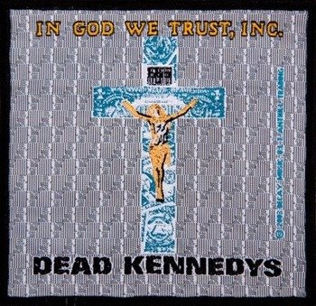 naszywka DEAD KENNEDYS - IN GOD WE TRUST