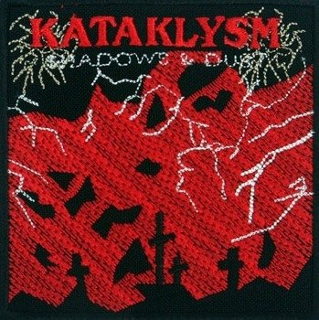 naszywka KATAKLYSM - SHADOWS AND DUST