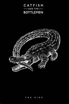 plakat CATFISH AND THE BOTTLEMEN - THE RIDE