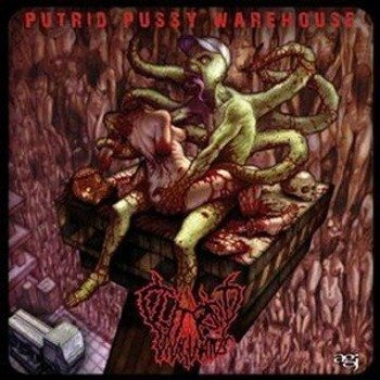 płyta CD: CLITORIDUS INVAGINATUS - PUTRID PUSSY WAREHOUSE