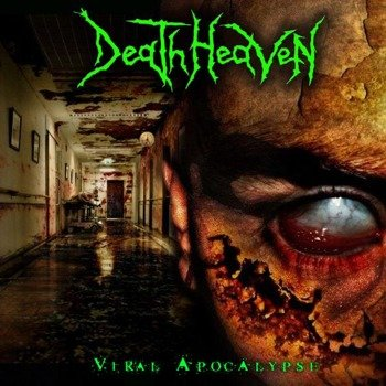 płyta CD: DEATH HEAVEN - VIRAL APOCALYPSE