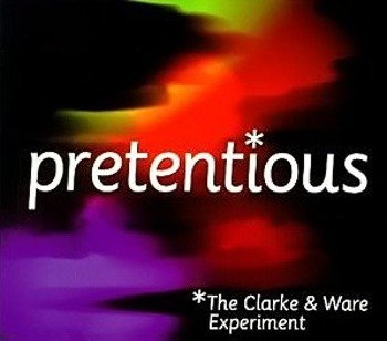 płyta CD: PRETENTIOUS - THE CLARKE & WARE PROJECT