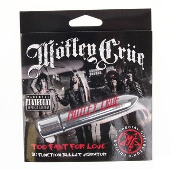 wibrator MOTLEY CRUE  - TOO FAST FOR LOVE 10, kolekcjonerski