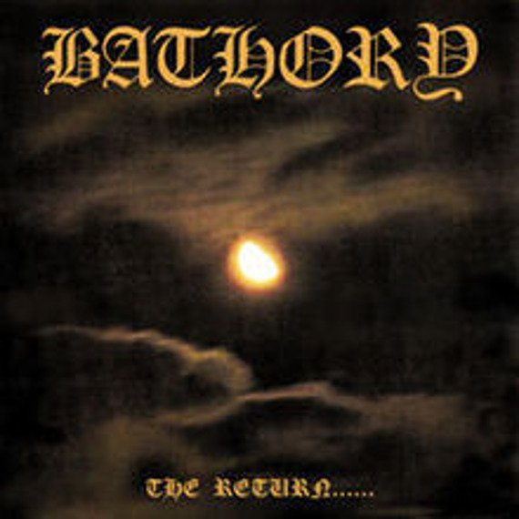 BATHORY: THE RETURN OF DARKNESS & EVIL (CD)