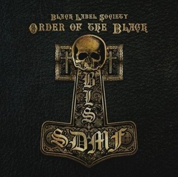 BLACK LABEL SOCIETY: ORDER OF THE BLACK (CD)