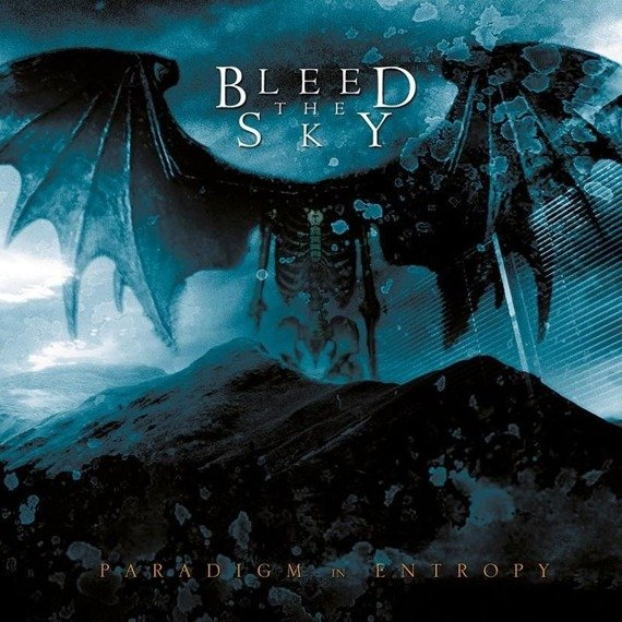 BLEED THE SKY: PARADIGM IN ENTROPY (CD)