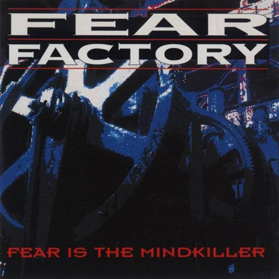 FEAR FACTORY: FEAR IS THE MINDKILLER (CD-EP)