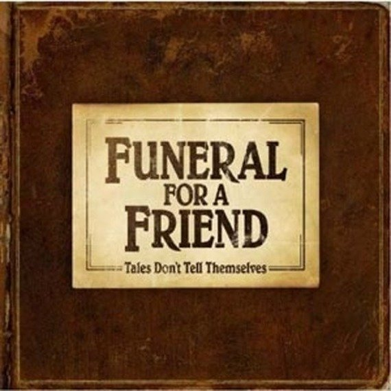 FUNERAL FOR A FRIEND: TALES DON'T TELL THEMSELVES (CD)