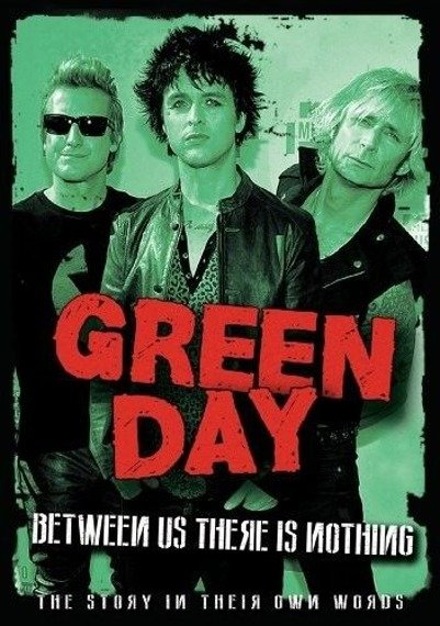 GREEN DAY: BETWEEN US THERE IS NOTHING (2DVD)