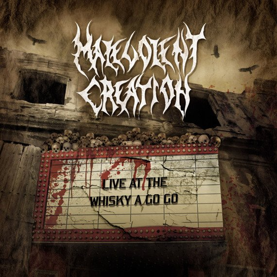 MALEVOLENT CREATION: LIVE AT THE WHISKY A GO GO (CD)